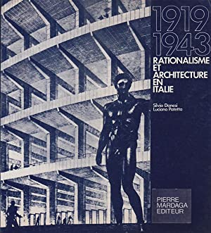 1919-1943. Rationalisme et architecture en Italie.: Danesi, Silvia. Patetta, Luciano.