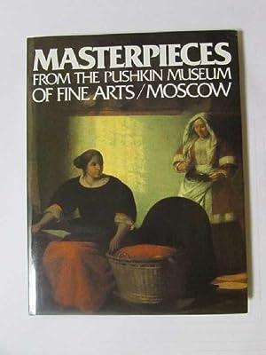Masterpieces from the Pushkin Museum of Fine Art in Moscau: Antonova, Irina, Lev Goriachkin Michele...
