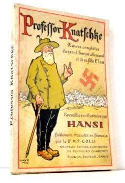 Professor Knatschke Oevres complètes du grand Savant: Hansi
