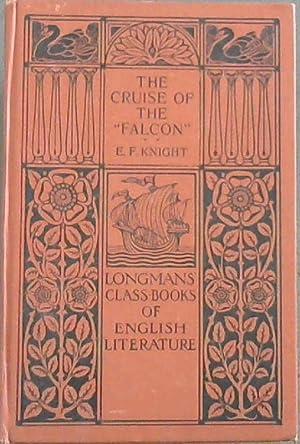 "The Cruise of the ""Falcon"": A Voyage: Knight, E. F."