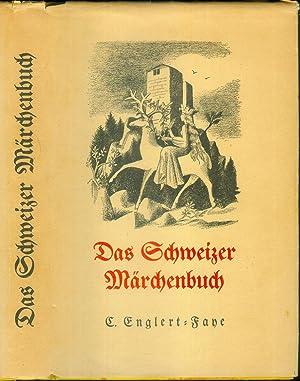 Das Schweizer Märchenbuch neu mitgeteilt. 1.Folge. (=Volkstum der Schweiz. Herausgegeben von der ...