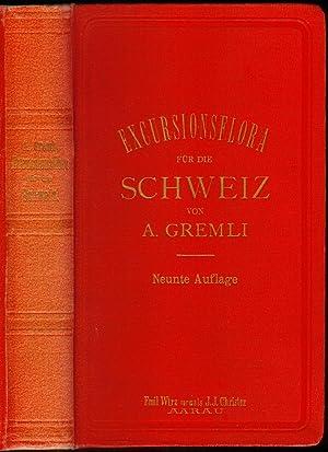 Excursionsflora für die Schweiz. Nach der analytischen Methode bearbeitet von A.Gremli.: GREMLI, A[...