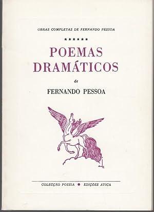 Poemas Dramaticos: Pesoa, Fernando