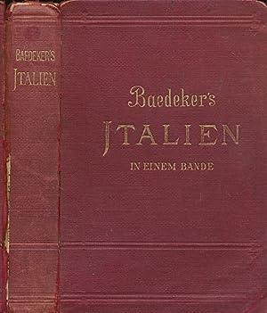 Italien von den Alpen bis Neapel. 4th edition. 1899: Baedeker, Karl