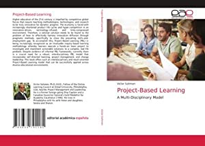 Project-Based Learning : A Multi-Disciplinary Model: Victor Sohmen