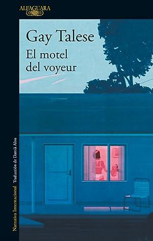 El motel del voyeur: Talese, Gay