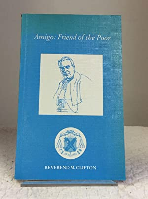 AMIGO: FRIEND OF THE POOR