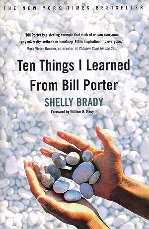 Ten Things I Learned From Bill Porter: Shelly Brady ;