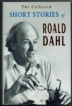 The Collected Short Stories of Roald Dahl: Dahl, Roald