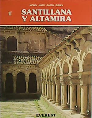 Santillana y Altamira.: GARCÍA GUINEA, Miguel