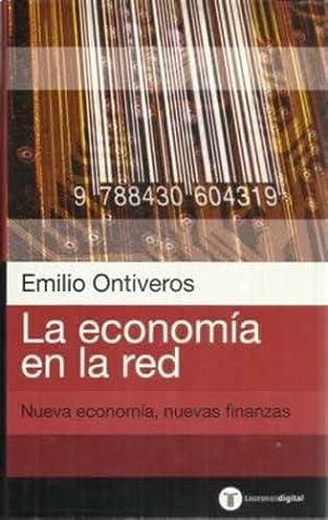 La economía en la red. Nueva economía,: Ontiveros Baeza, Emilio