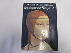 Larousse Encyclopedia of Renaissance and Baroque Art.: Rene Huyghe.