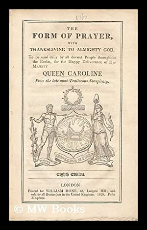 A Form of Prayer with Thanksgiving to: Caroline, Queen, Consort