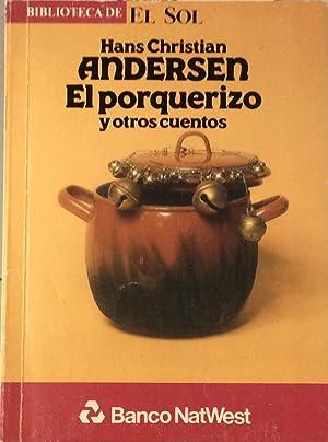 El porquerizo y otros cuentos: Andersen, Hans Christian