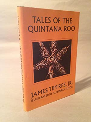 Tales of the Quintana Roo