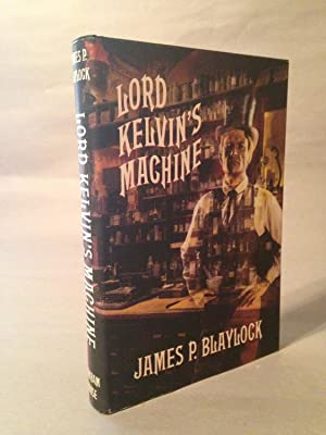 Lord Kelvin's Machine: A Novel