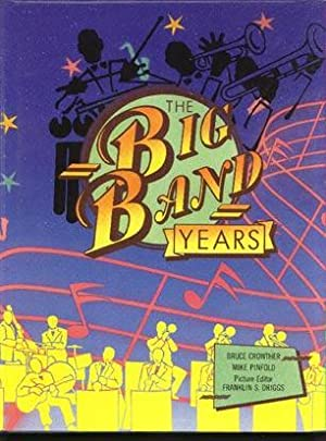The Big Band Years