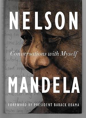 Conversations With Myself Nelson Mandela: Nelson Mandela (