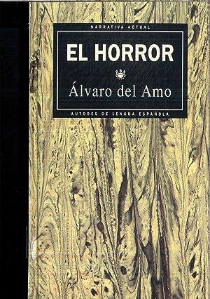EL HORROR.: ALVARO DEL AMO
