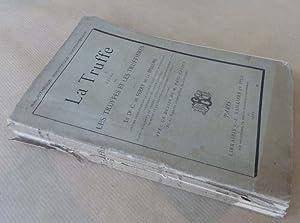 La Truffe. Etude sur les Truffes et les Truffières.: Ferry de La Bellone (Le Docteur C.).