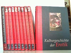 Kulturgeschichte der Erotik. Hier 10 Bände komplett! Band 1 in der Auflage von ca. 1995 und 2-10 ...