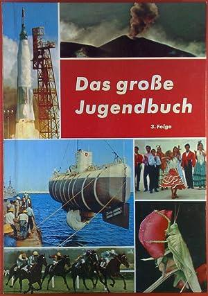 Das große Jugendbuch, 3. Folge. Alton H. Blackington: der Schatz des alten Seeräubers; Wolfgang ...
