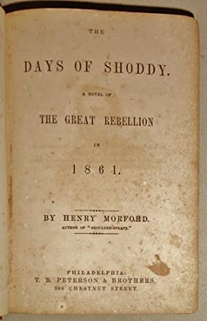 The Days of Shoddy; A Novel of the Great Rebellion in 1861