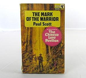 The Mark of the Warrior: Paul Scott