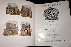 Turnpikes and Toll-Bars. (Volume 1 of two only) Limited edition Number 94 of 500.: Mark Searle