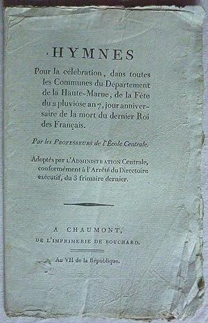 Hymnes. Pour la célébration, dans toutes les Communes du Département de la Haute-Marne, de la Fête ...