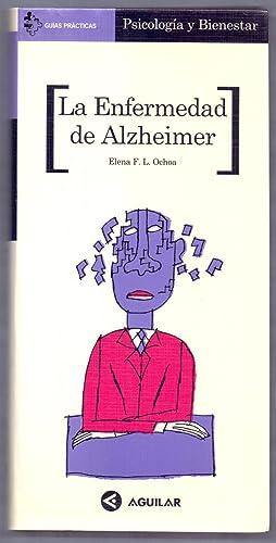 LA ENFERMEDAD DE ALZHEIMER: Elena F. L.