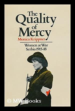 The Quality of Mercy : Women At: Krippner, Monica
