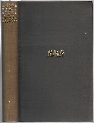 Briefe aus den Jahren 1906 bis 1907. Herausgegeben von Ruth Sieber-Rilke und Carl Sieber.: RILKE, ...