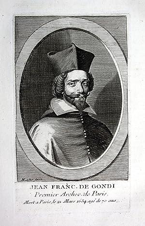 """Jean Franc. de Gondi"""" - Jean Francois de Gondi (1584-1624) archeveque archbishop Paris ..."""