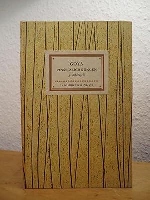 Insel-Bücherei Nr 32 Bildtafeln Pinselzeichnungen 570 Goya Francisco