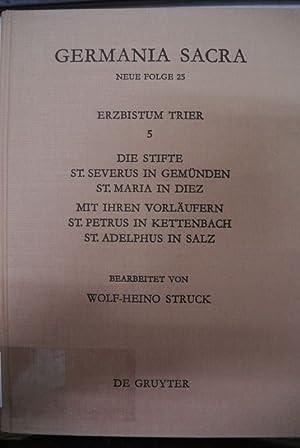 Das Erzbistum Trier, Band 5. Die Stifte: Struck, Wolf-Heino: