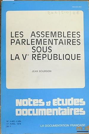 LES ASSEMBLÉES PARLEMENTAIRES SOUS LA VÈME RÉPUBLIQUE,: BOURDON (Jean)