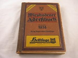 WIESBADENER ADRESSBUCH 1938.- Mit Bad Schwalbach, Bleidenstadt, Hahn i.Zaunus, Martinsthal, Neuhof ...