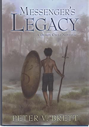 Messenger's Legacy : Demon Cycle SIGNED: Peter Brett