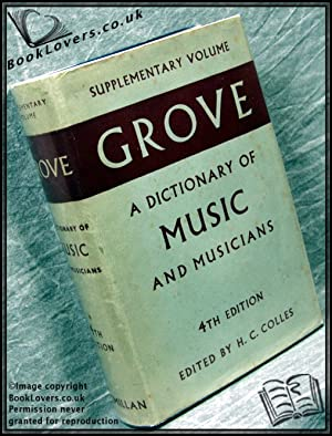 Grove's Dictionary of Music and Musicians Fourth Edition Supplementary Volume