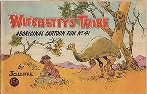 WITCHETTY'S TRIBE No 41.: Jolliffe