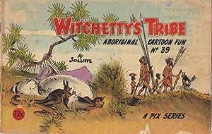 WITCHETTY'S TRIBE No 39.: Jolliffe
