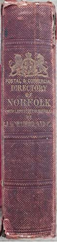 J. G. Harrod & Co.?s postal and Commercial Directory of Norfolk and Norwich, including Lowestoft,...