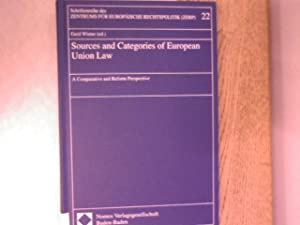 Sources and categories of European Union law : a comparative and reform perspective. Schriftenreihe...