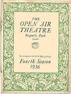 The Open Air Theatre. Regent's Park London. Fourth Season 1936. Programme. Sydney W. Carroll ...