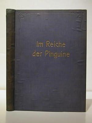 Im Reiche Der Pinguine. Schilderungen Von Der: Lecointe, Georges