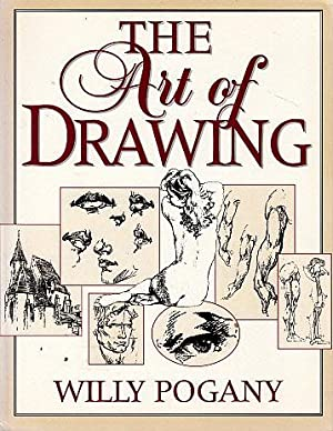 The Art of Drawing: Pogany, Willy