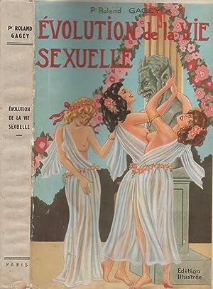 Evolution de la vie sexuelle: GAGEY Roland