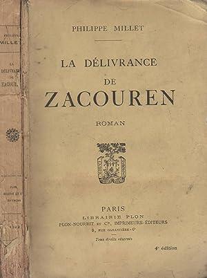 La délivrance de Zacouren: MILLET Philippe