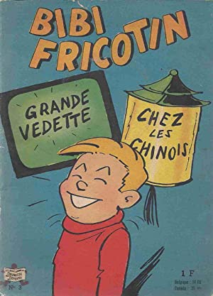 Bibi Fricotin fait des farces / Fait le tour du monde.: Callaud